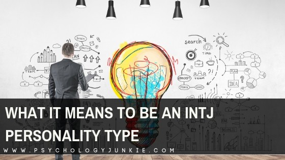 Explore what it's really like being an #INTJ personality type. #Personality #MBTI