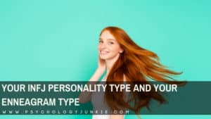 Find out how your enneatype influences your #INFJ perseonality type. #Enneagram #MBTI