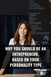 Find out why you should start a business, based on your unique personality type. #MBTI #Personality #INFJ #INTJ #INFP #INTP