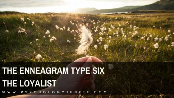The Enneagram 6 – The Loyalist