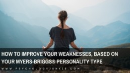 Find out how to strengthen your weaknesses, based on your #personality type. #MBTI #INFJ #INTJ #INFP #INTP