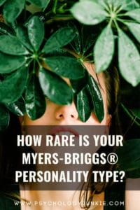 Discover which Myers-Briggs® personality types are the rarest and which are the most common! #MBTI #Personality #INFJ #INFP #INTP