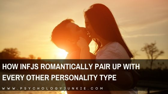 INFJs and Their Romantic Compatibility with Every Personality Type