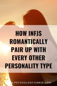Get a look at every possible romantic relationship pairing that #INFJs can experience! #INFJ #MBTI #Personality #INTJ