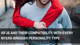 Find out how compatible ISFJs are with every other personality type in the Myers-Briggs® system. #ISFJ #MBTI #Personality