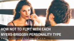 The most ineffective ways to flirt with each personality type. #MBTI #Myersbriggs #Personality #INFJ #INTJ #INFP