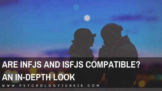 Get an in-depth look at the compatibility of the #INFJ and #ISFJ personality types! #MBTI #Personality