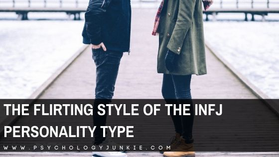 The Flirting Style of the INFJ Personality Type