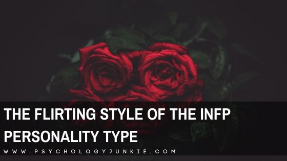 The Flirting Style of the INFP Personality Type