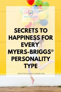Find out what brings true joy and contentment to each Myers-Briggs® personality type. #MBTI #Personality #INFJ #INTJ #INFP