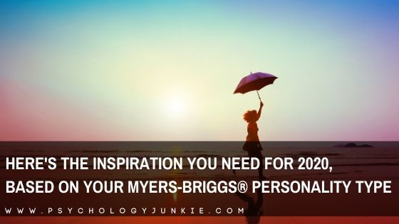 Inspiration for 2020, Based on Your Myers-Briggs® Personality Type
