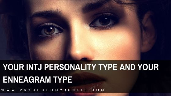 Your INTJ Personality Type and Your Enneagram Type