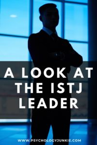 Get an in-depth look at the unique leadership skills of the #ISTJ personality type! #MBTI #Personality