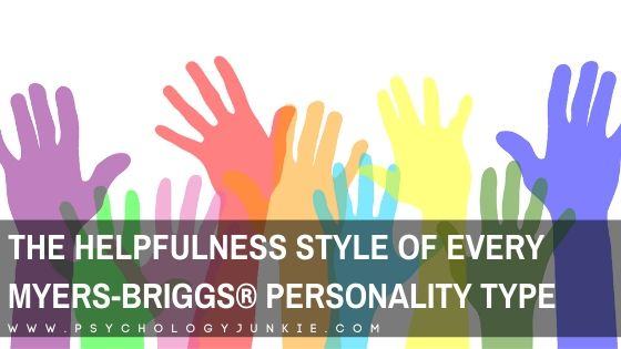 The Helpfulness Style of Every Myers-Briggs® Personality Type
