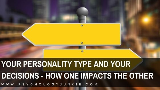 Discover the decision-making style of each of the 16 Myers-Briggs® personality types. #MBTI #INFJ #INTJ #INFP #INTP
