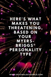 Find out what makes each of the sixteen Myers-Briggs® personality types intimidating. #MBTI #INFJ #INFP