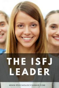 Get an in-depth look at the leadership skills of the #ISFJ personality type! #MBTI #Personality
