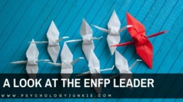 Get an in-depth look at the strengths and struggles of the #ENFP leader! #MBTI #Personality