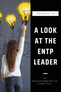 Get an in-depth and humorous look at the #ENTP leader! #MBTI #Personality