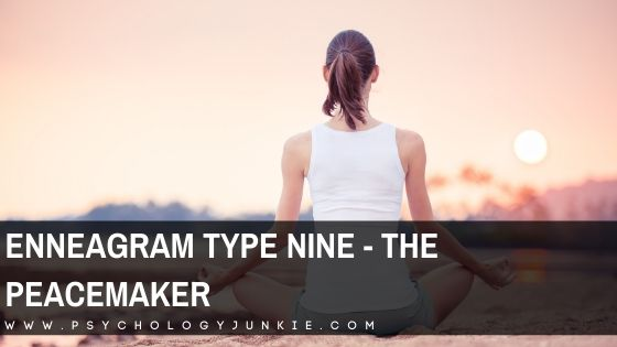 Enneagram Type Nine – The Peacemaker