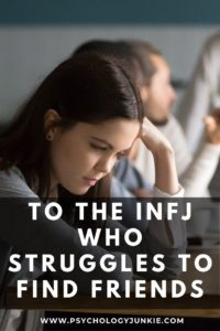 Get encouragement and gentle advice when you're struggling with loneliness as an #INFJ. #MBTI #Personality