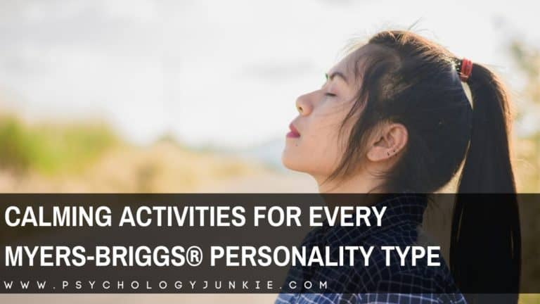 Calming Activities for Each Myers-Briggs® Personality Type