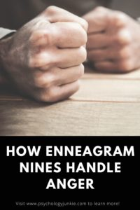 Get an in-depth look at how #enneatype Nines handle anger at different levels of development and maturity. #Enneagram #Nines