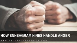 Get an in-depth look at how #enneatype nines process anger. #Enneagram #nine