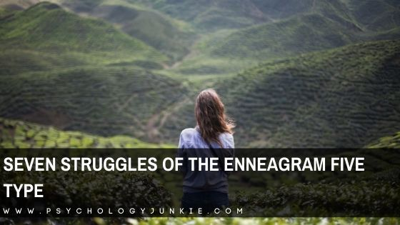 Get an in-depth look at the unique struggles of the Enneagram Five personality type. #Enneagram #Personality #Five