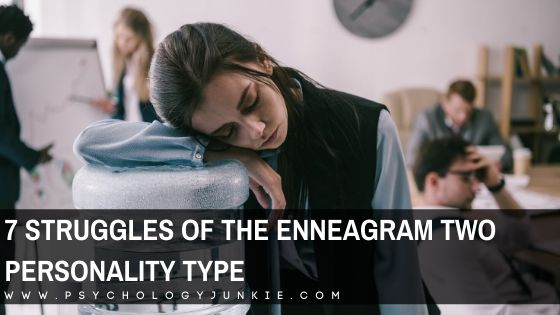 Get an in-depth look at the unique struggles of the enneagram Two personality type. #enneagram #enneatype #two