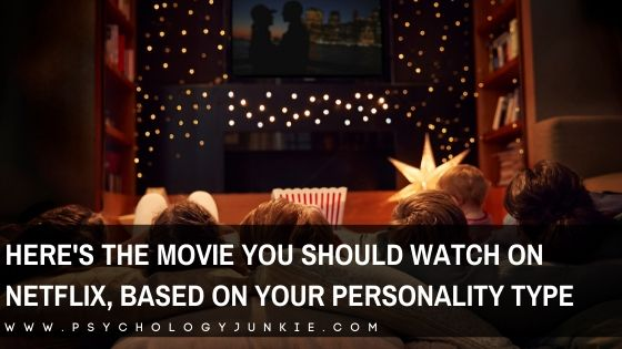 Discover the Netflix movie you should watch this month, based on your Myers-Briggs® personality type. #MBTI #Personality #INFJ #INFP