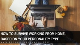 Get some tips and tricks for surviving the work at home life, based on your personality type in the Myers-Briggs® system. #MBTI #Personality #INFJ #INTJ