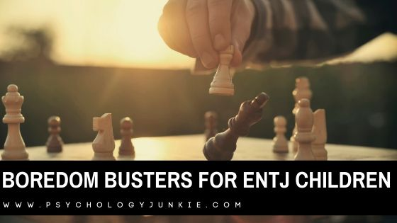 Have a bored #ENTJ child to take care of? Here are some suggestions that will excite them! #Personality #MBTI