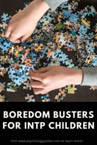 Get a bunch of ideas for keeping your #INTP child occupied and boredom-free! #MBTI #Personality