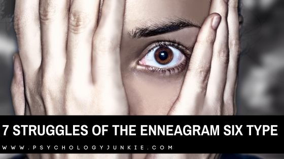 Get an in-depth look at the unique struggles of the enneagram six personality type! #enneagram #Personality