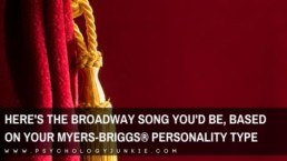 Find out which Broadway song you'll relate to, based on your Myers-Briggs® personality type. #MBTI #Personality #INFJ #INFP