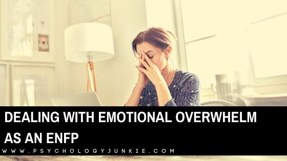 Dealing with Emotional Overwhelm as an ENFP