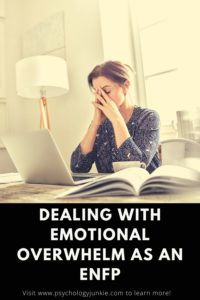 Find out how ENFPs manage emotional overwhelm, and some tips for coping! #MBTI #ENFP #Personality