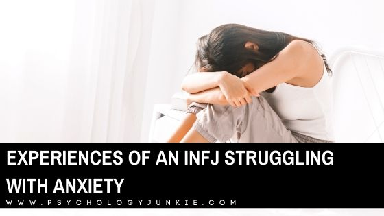 Experiences of an INFJ Struggling with Anxiety