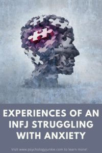 Find out how anxiety can affect INFJs in unique and powerful ways. #INFJ #MBTI #Personality