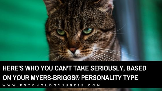Here's Who You Can't Take Seriously, Based On Your Myers-Briggs® Personality Type