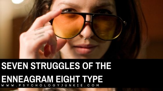 Get an in-depth look at the unique struggles of the Enneagram Eight personality type. #enneagram #personality