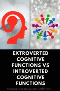 Get a thorough understanding of the differences between introverted and extroverted cognitive functions. These functions lay the groundwork for the Myers-Briggs® system of typology #MBTI #Personality