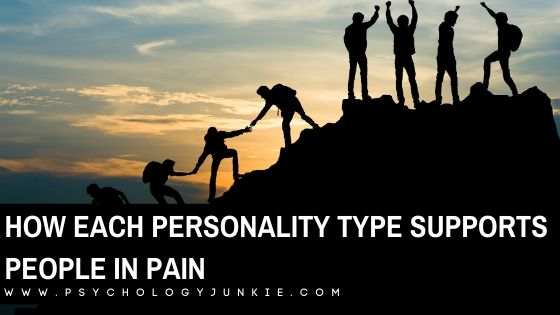 How Each Personality Type Supports People in Pain