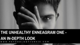 Explore what an unhealthy One looks like in day-to-day life. #Enneagram #Personality
