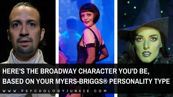 Find out which Broadway character has your Myers-Briggs® personality type! #MBTI #Personality #INFJ #INFP