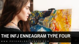 Get an in-depth look at what it's like to be an INFJ as well as a Four in the Enneagram system. #INFJ #Personality #Enneagram #MBTI