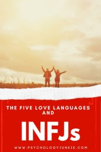What love language is most common for INFJs? Find out more about how these personality types experience the love languages. #INFJ #MBTI #Personality