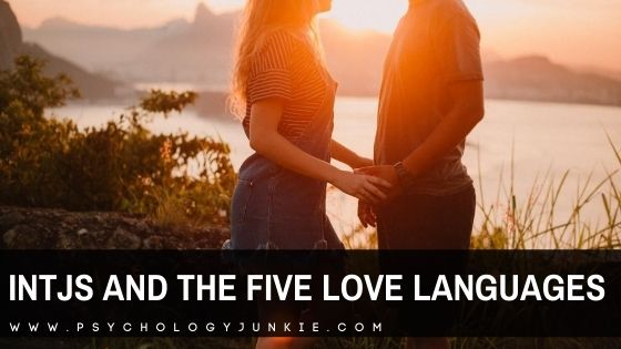 The INTJ and the 5 Love Languages