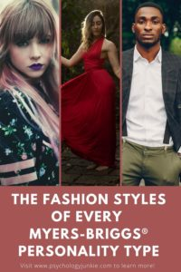 Get a glimpse of the fashion choices of each Myers-Briggs personality type
